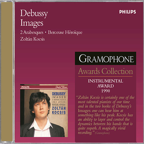 Debussy: Images Books 1 & 2/Arabesques/Rêverie etc. by Zoltán Kocsis