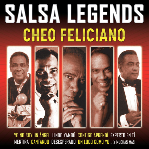 Salsa Legends by Cheo Feliciano