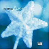 Christmas Escapes by Various Artists