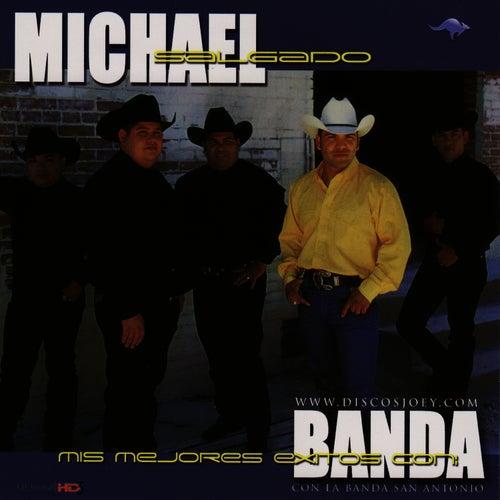Mis Mejores Exitos Con Banda by Michael Salgado