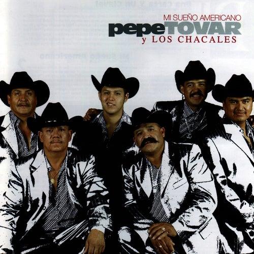 Mi Sueño Americano by Los Chacales de Pepe Tovar