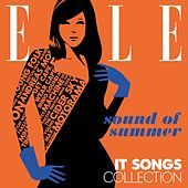 ELLE - It Songs Collection : Sound of Summer by Various Artists