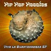 Viva La Guantanamera EP by Hip Hop Hoodios
