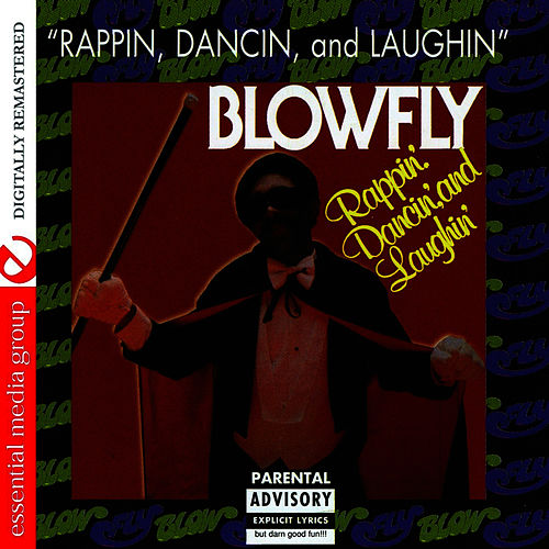 Rappin', Dancin', and Laughin' by Blowfly