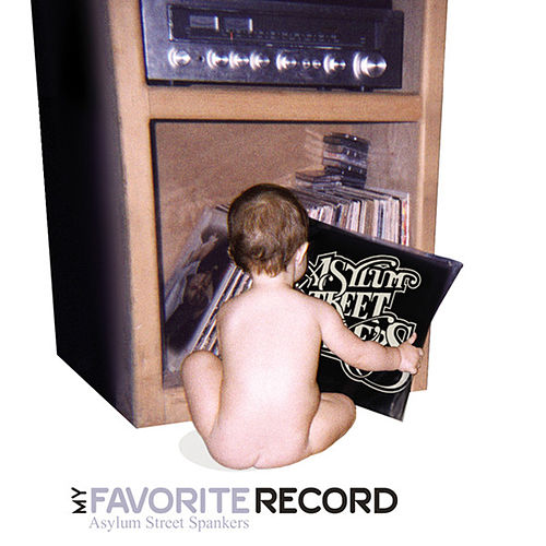 My Favorite Record by Asylum Street Spankers