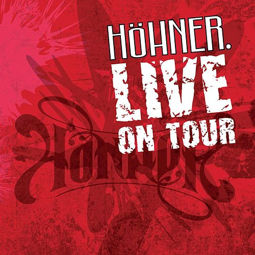 Höhner Live On Tour by Höhner