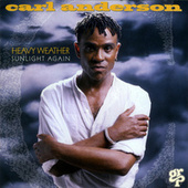 Heavy Weather: Sunlight Again by Carl Anderson