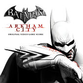 Batman: Arkham City - Original Videogame Score by Various Artists