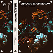 Love Lights the Underground by Groove Armada