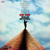 On Top von Willie Mitchell