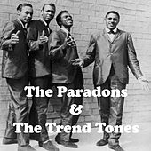 The Paradons & The Trend Tones by Various Artists
