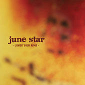 Lower Your Arms by June Star