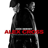 Alex Cross: Original Motion Picture Soundtrack by John Debney
