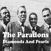 Diamonds and Pearls by The Paradons