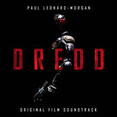 Dredd: Original Motion Picture Soundtrack by Paul Leonard-Morgan