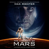 Last Days on Mars: Original Motion Picture Soundtrack von Max Richter
