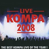 Live Kompa 2008 (The Best Kompa Live of the Year!) by Various Artists