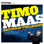 Mixmag Presents Timo Maas: Return of the Legend by Various Artists
