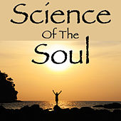 Science Of The Soul by Various Artists