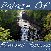 Palace Of Eternal Spring by Various Artists