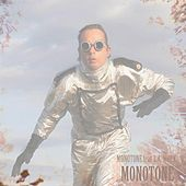 Monotone (Radio Edit) by Monotone