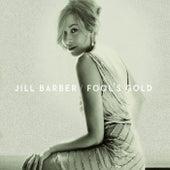 Fool's Gold by Jill Barber