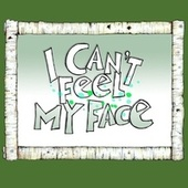 I Can't Feel My Face - Single by Gustafer Yellowgold