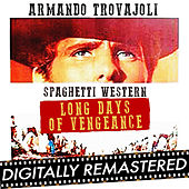 Spaghetti Western : Long Days of Vengeance - 星空の用心棒 - Single by Armando Trovajoli