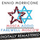 Mosca Addio - Farewell Moscow - Single by Ennio Morricone