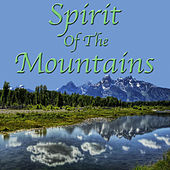 Spirit Of The Mountains by Various Artists