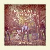 Tiene Razón by Rescate