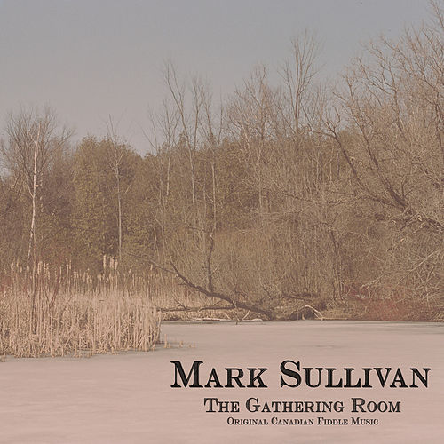 The Gathering Room by Mark Sullivan