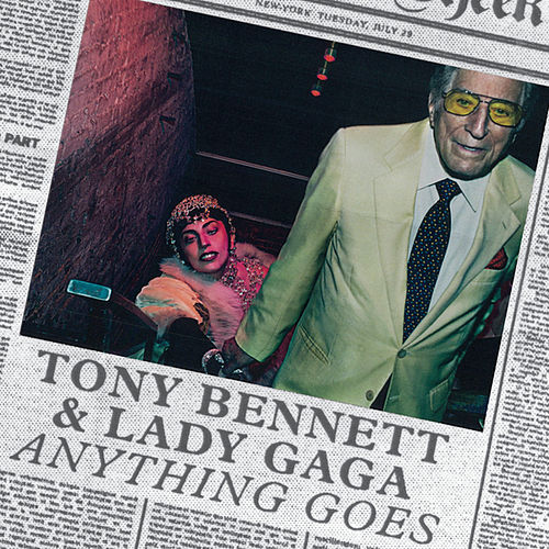 Anything Goes (feat. Lady Gaga) by Tony Bennett