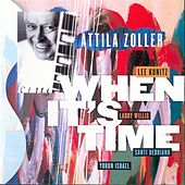 When It's Time (feat. Lee Konitz, Larry Willis, Santi Debriano & Yoron Israel) by Attila Zoller