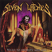 Xiled To Infinity And One by Seven Witches