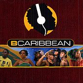 Bcaribbean 2005 by Various Artists