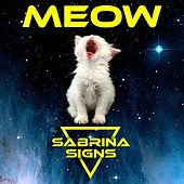 Meow EP by Sabrina Signs