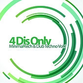 4 Djs Only - Minimal Tech & Dub Techno, Vol. 1 by Various Artists