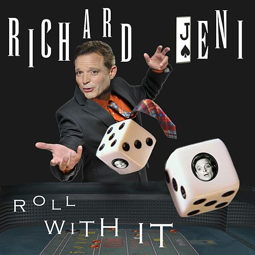 Roll With It by Richard Jeni