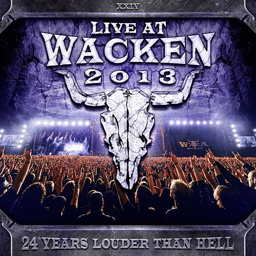 Live At Wacken 2013 by Various Artists