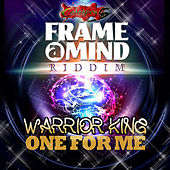 One For Me - Single by Warrior King