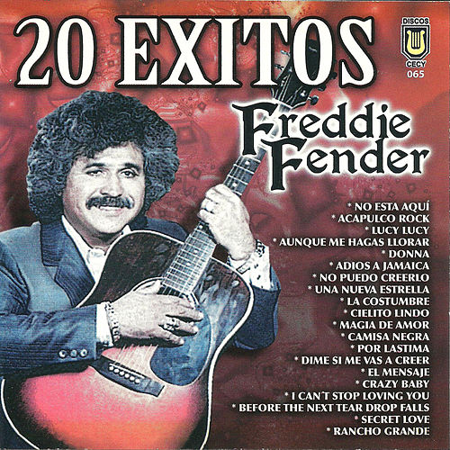 20 Exitos de Freddy Fender by Freddy Fender