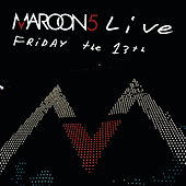 Live Friday The 13th von Maroon 5
