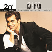 20th Century Masters - The Millennium Collection: The Best Of Carman by Carman