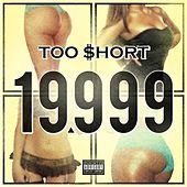 19,999 - Single by Too Short