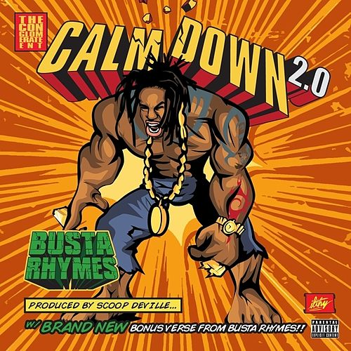 Calm Down 2.0 - Single by Busta Rhymes