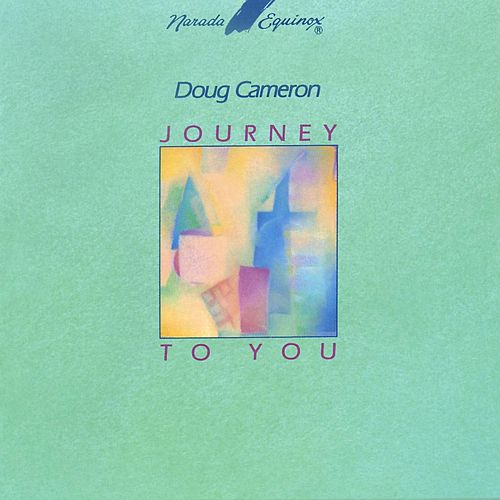 Journey to You by Doug Cameron