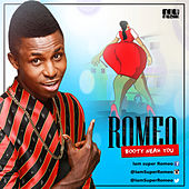 Booty Near You - Single by Romeo