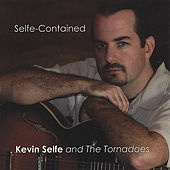Selfe-Contained by Kevin Selfe