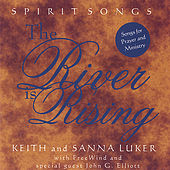The River Is Rising by Keith and Sanna Luker with FreeWind